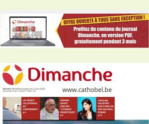 Recevez gratuitement Dimanche en PDF pendant les 3 prochains mois